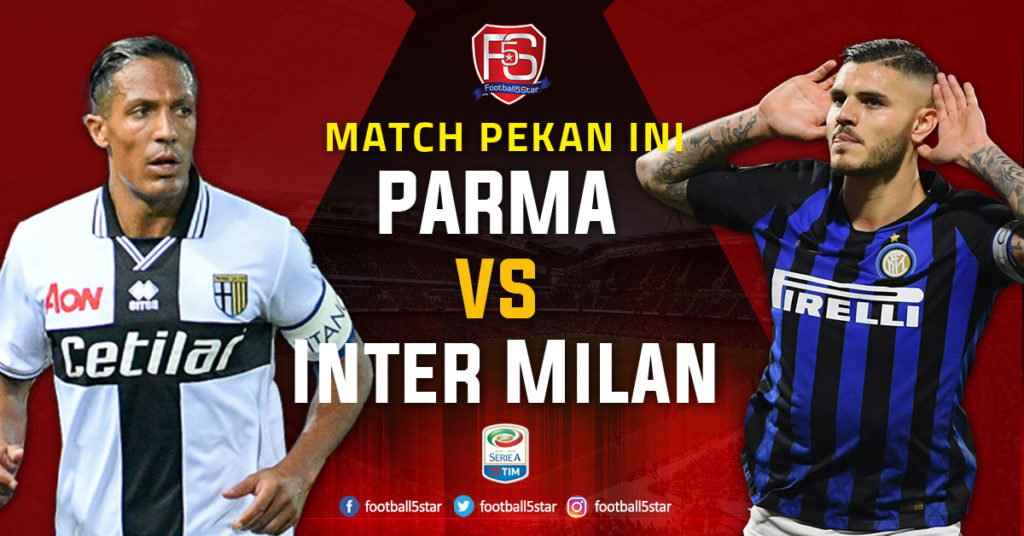 Prediksi Serie Parma vs Inter Milan