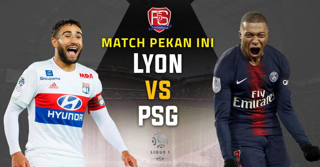 Prediksi Liga Prancis Olympique Lyon vs Paris Saint-Germain