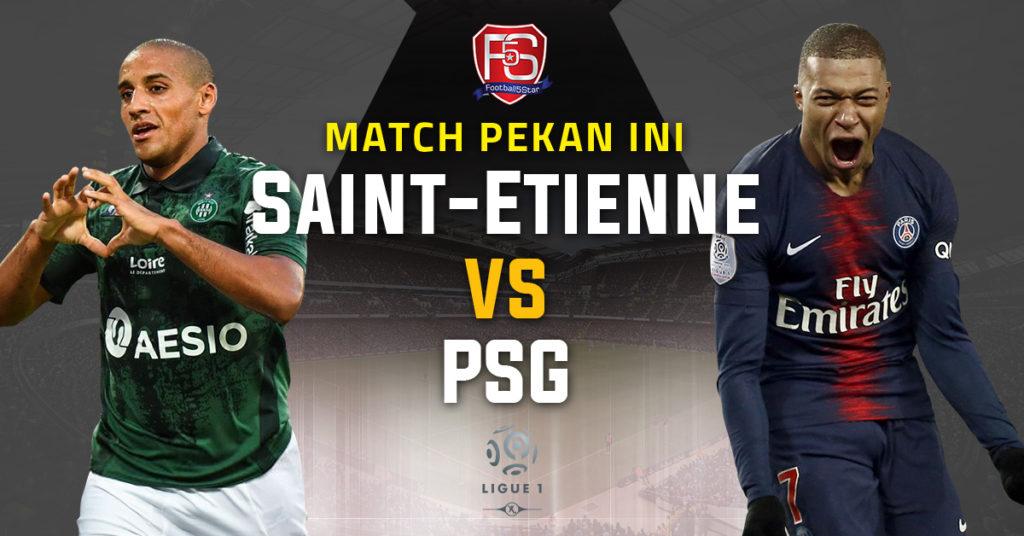 Prediksi Ligue 1 St-Etienne vs Paris Saint-Germain