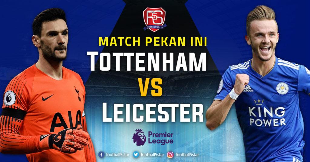 Tottenham Vs Leicester City: Prediksi Liga Inggris: Tottenham Hotspur Vs Leicester City