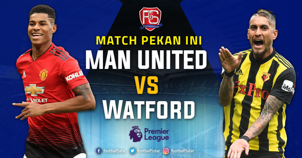Prediksi Premier League Manchester United vs Watford