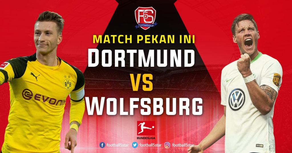 Prediksi Bundesliga 1 Borussia Dortmund vs VfL Wolfsburg
