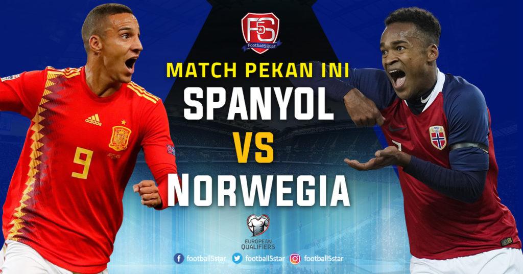 Prediksi Kualifikasi Piala Eropa 2020 Spanyol vs Norwegia