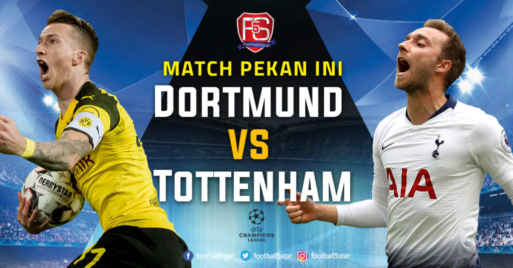 Prediksi Liga Champions Borussia Dortmund vs Tottenham Hotspur