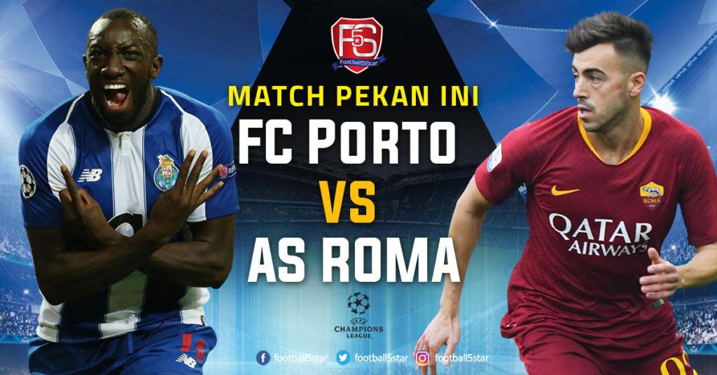 Prediksi Liga Champions FC Porto vs AS Roma