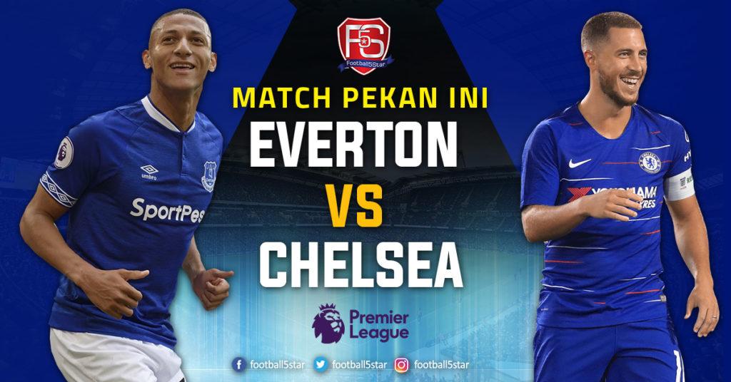 Prediksi Premier League Everton vs Chelsea