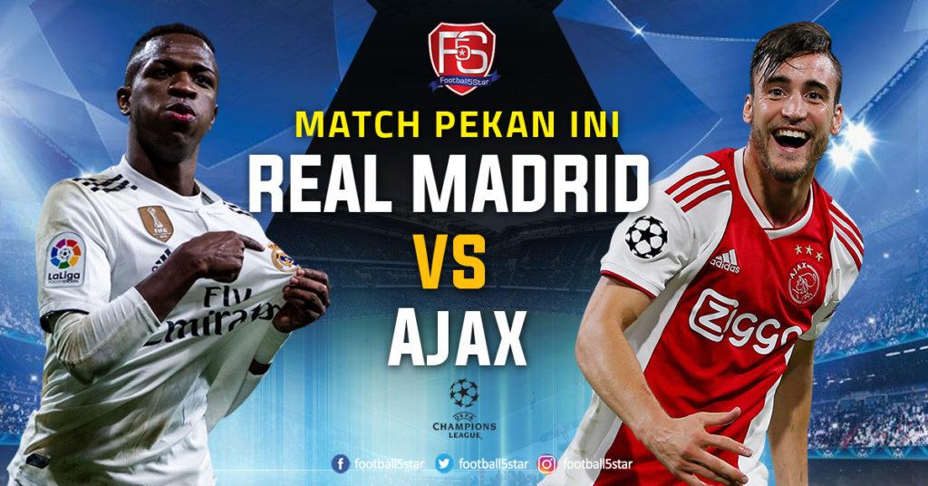 Liga Champions Real Madrid vs Ajax Amsterdam