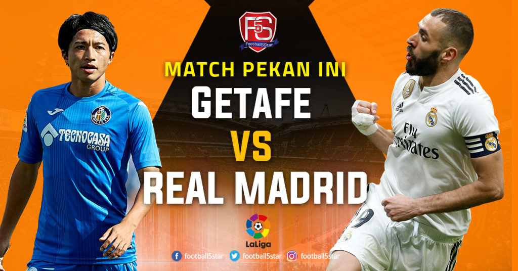 Getafe Real Madrid: Prediksi Getafe Vs Real Madrid