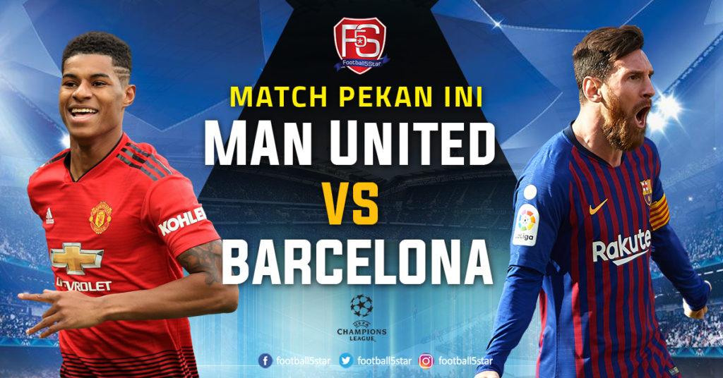 Prediksi Liga Champions Manchester United vs Barcelona