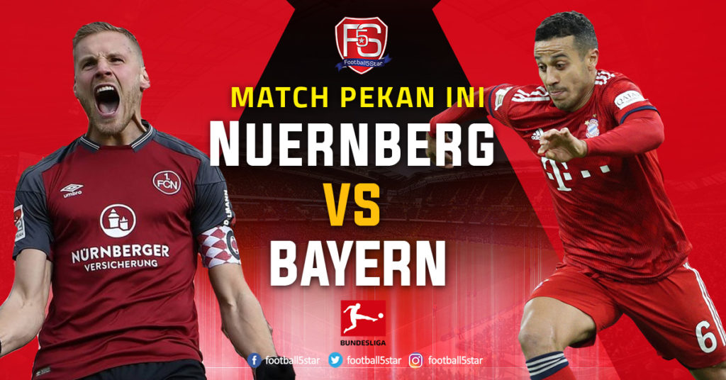 Prediksi Bundesliga 1 1.FC Nuernberg vs Bayern Munich