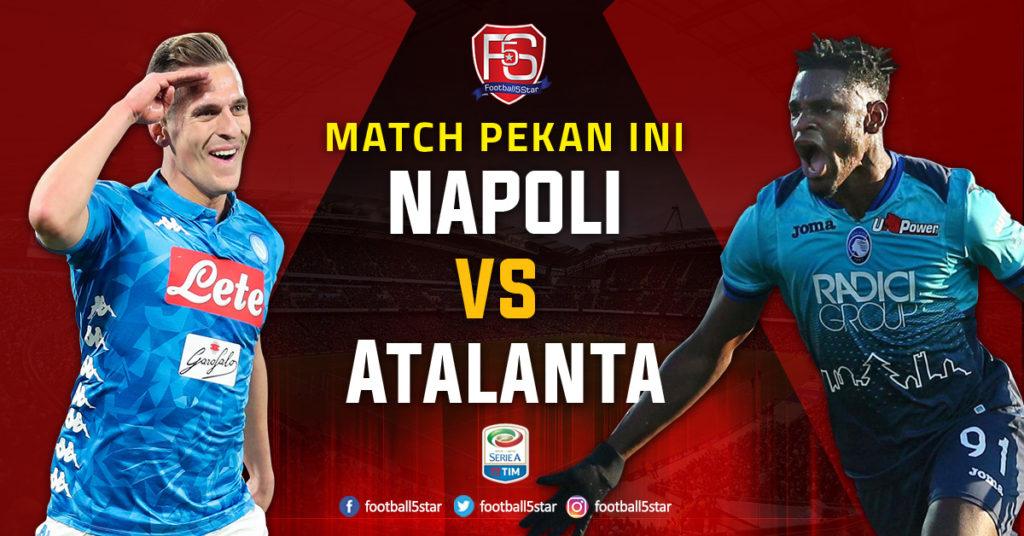 Prediksi Serie A Napoli vs Atalanta