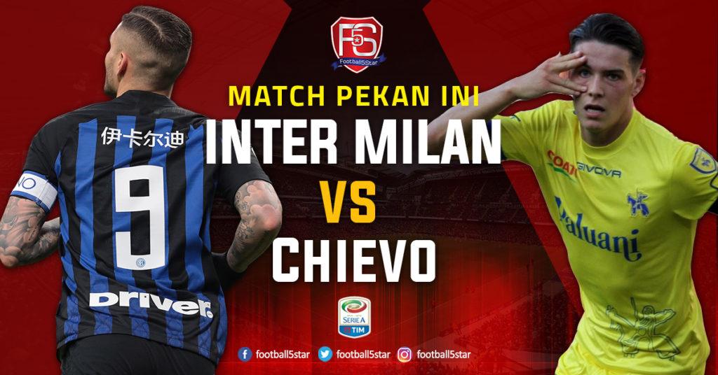 Prediksi Serie A Inter Milan vs ChievoVerona