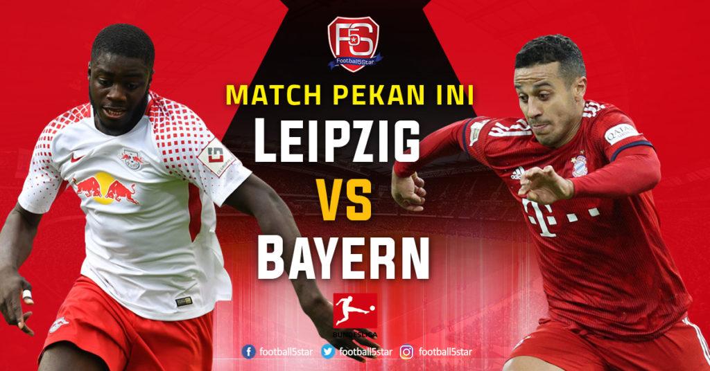 Prediksi Bundesliga 1 RB Leipzig vs Bayern Munich
