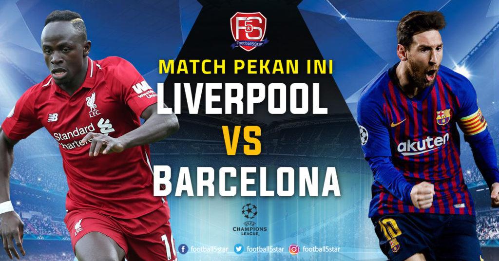 Prediksi Semifinal Liga Champions Liverpool vs Barcelona