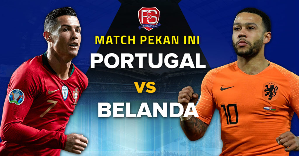 Prediksi Final UEFA Nations League A Portugal vs Belanda