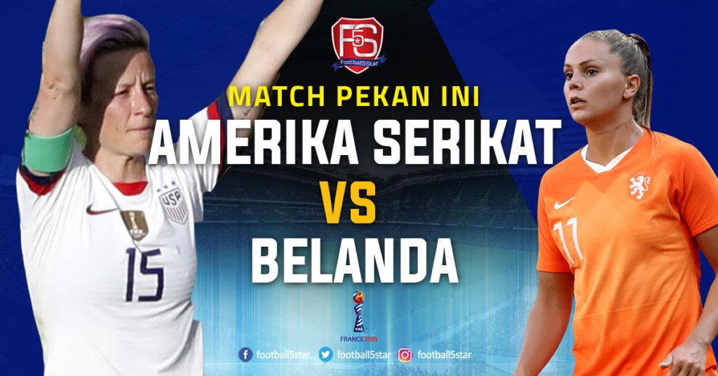Prediksi Final Piala Dunia Wanita 2019 Amerika Serikat vs Belanda