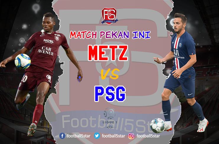 Prediksi Liga Prancis FC Metz vs Paris Saint-Germain