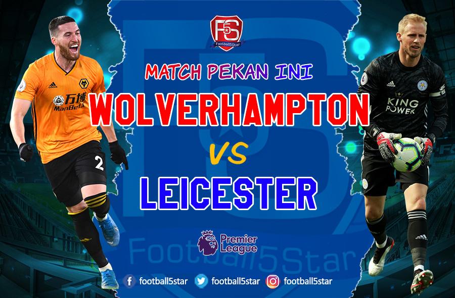 Prediksi Wolverhampton Wanderers vs Leicester City